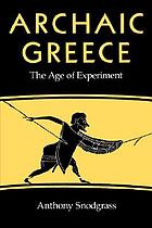 Archaic Greece: The Age of Experiment cover image