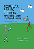 Popular series fiction for middle school and teen readers : a reading and selection guide
