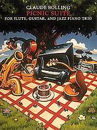 Picnic suite : for flute, guitar, and jazz trio