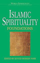 Islamic spirituality : foundations