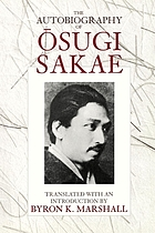The autobiography of Ōsugi Sakae