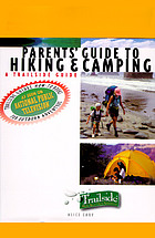 Parents' guide to hiking & camping : a trailside guide