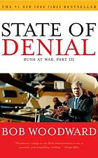 State of denial : Bush at war, part III.