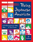 Being Japanese American : a JA sourcebook for Nikkei, Happa-- and their friends