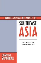 International relations in Southeast Asia : the struggle for autonomy