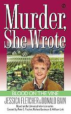 Blood on the vine : a Murder, she wrote mystery : a novel