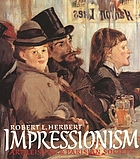 Impressionism : Art, leisure, and Parisian society.