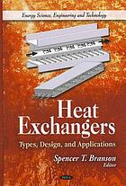 Heat exchangers : types, design, and applications
