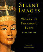 Silent images : women in Pharaonic Egypt