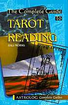 The complete guide to tarot reading