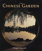 The Chinese garden : history, art and architecture
