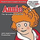 Annie : the Broadway musical : world premiere complete recording.