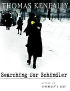 Searching for Schindler : a memoir