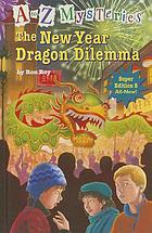 A to Z mysteries. 5 : the New Year dragon dilemma
