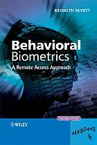 Behavioral biometrics : a remote access approach