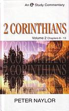 A study commentary on 2 Corinthians. Vol. 2, 2 Corinthians, 8-13