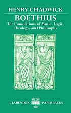Boethius, the consolations of music, logic, theology, and philosophy