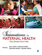 Innovations in maternal health : case studies from India