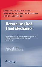 Nature-inspired fluid mechanics : results of the DFG Priority Programme 1207