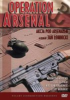 Operation arsenal Akcja pod arsenalem