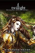 Twilight : the graphic novel, vol. 1