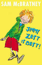 Jimmy Zest is best!