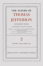 The papers of Thomas Jefferson, retirement series