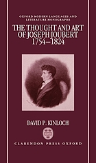 The thought and art of Joseph Joubert, 1754-1824