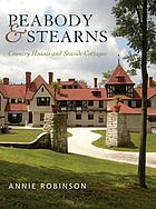 Peabody & Stearns : country houses and seaside cottages