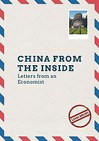 China from the Inside : Letters from an Economist.