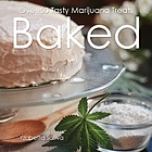 Baked : over 50 tasty marijuana treats