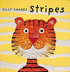 Silly shapes : stripes