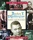 Booker T. Washington : leader and educator