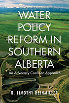 Water policy reform in southern Alberta : an advocacy coalition approach