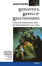 Romantics, rebels and reactionaries : English literature and its background : 1760-1830