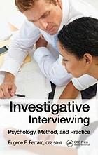 Investigative Interviewing : Psychology, Method and Practice.