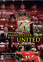 Hamlyn illustrated history, Manchester United, 1878-1998