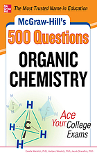 McGraw-Hill's 500 organic chemistry questions : ace your college exams