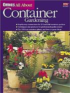 Ortho's all about container gardening