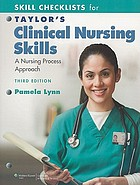 Taylor's clinical nursing skills : a nursing process approach