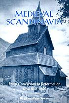 Medieval Scandinavia : from conversion to Reformation, circa 800-1500