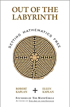 Out of the labyrinth : setting mathematics free