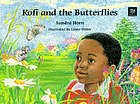 Kofi and the butterflies
