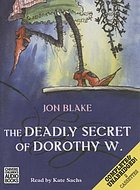 The deadly secret of Dorothy W