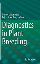 Diagnostics in plant breeding