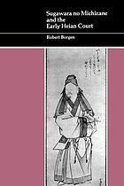 Sugawara no Michizane and the early Heian court