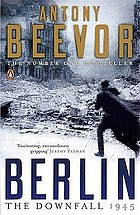 Berlin : the downfall, 1945