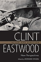Clint Eastwood, actor and director : new perspectives