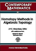 Homotopy methods in algebraic topology : proceedings of an AMS-IMS-SIAM Joint Summer Research Conference, University of Colorado, Boulder, June 20-24, 1999