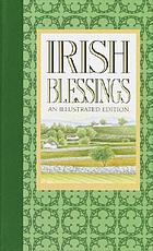 Irish blessings : with legends, poems & greetings